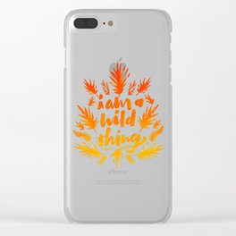 I am a wild thing 002 Clear iPhone Case