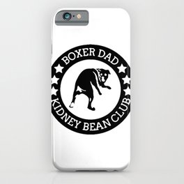 Boxer Dad Kidney Bean Club iPhone Case