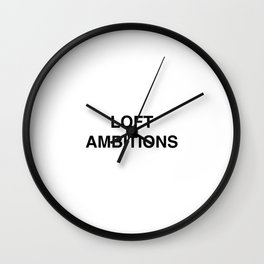 Loft Ambitions - White Wall Clock
