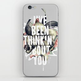 I've been thinkin' 'bout you iPhone Skin