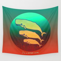 I am a Nature Lover / Whales Wall Tapestry