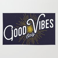 good vibes only Area & Throw Rugs featuring GOOD VIBES ONLY by magdam