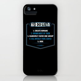 Gods To Do List- Gift iPhone Case