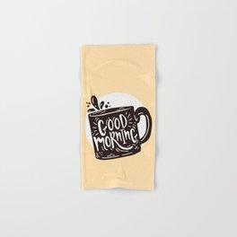 GOOD MORNING - COFFEE TIME Hand & Bath Towel