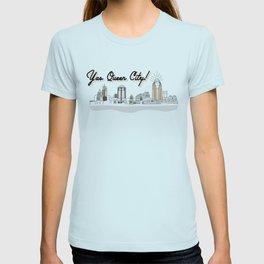 Yas Queen City! T-shirt