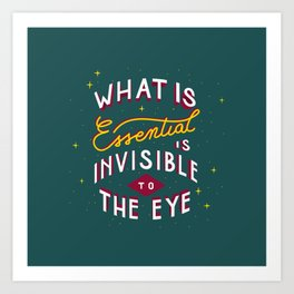 WHAT IS ESSENTIAL Art Print