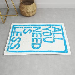 All You Need Is Less Rug
