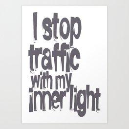 Stop Traffic Art Print