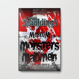 Capt. Spaulding's Museum Poster Metal Print