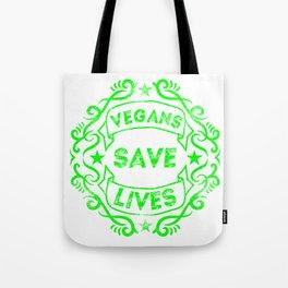 Vegans Save Lives Tote Bag