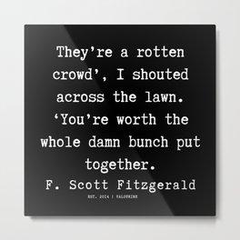 27    | F.Scott Fitzgerald Quotes | 191205 Metal Print