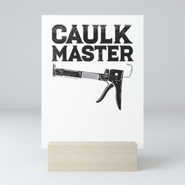 Caulking Gun Caulk Master Tiler Craftsman Mini Art Print