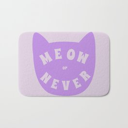Meow or never Bath Mat