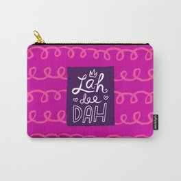 Lah Dee Dah fuchsia Carry-All Pouch