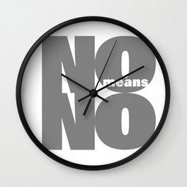 No means No grey Wall Clock