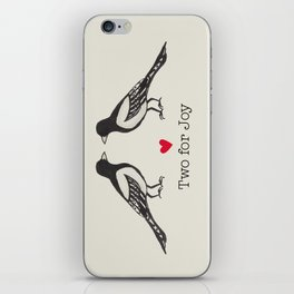 Two for joy  iPhone Skin