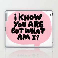 i know you are but what am i? Laptop & iPad Skin