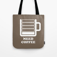 Need Coffee Tote Bag