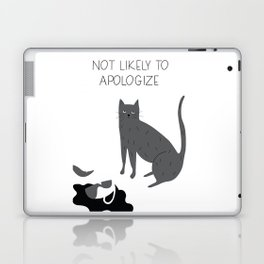 Not Likely to Apologize Laptop & iPad Skin