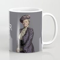 "downton abbey Mugs featuring Violet Crawley ""I Am Never Wrong"" Quote from Downton Abbey by TOM / TOM"