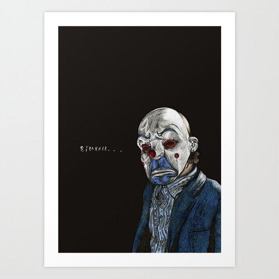 Stranger... Art Print