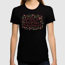 Don't Let the Bastards Grind You Down - Red Floral T-shirt