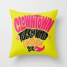 Clowntown Fuck the World Shitshow 2016 Throw Pillow