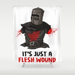 It's just a flesh wound Shower Curtain