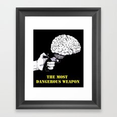THE MOST DANGEROUS WEAPON (Black) Framed Art Print