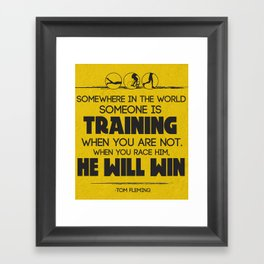 Tom Fleming Quote Framed Art Print