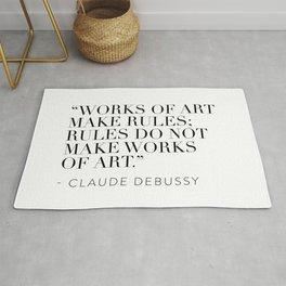 """Works of art make rules; rules do not make works of art."" Rug"