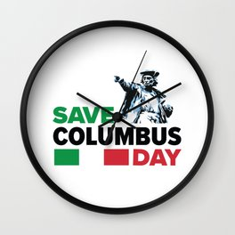 Save Columbus Day - Italian Pride design Wall Clock