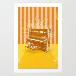 PLAY A SONG FOR ME Art Print