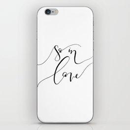 """""""So In Love"""" iPhone Skin"""