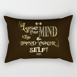 Lose Your Mind & Find Your Self! Brown & Gold Rectangular Pillow