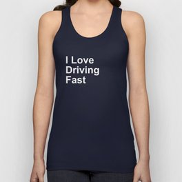 I Love Driving Fast Unisex Tank Top