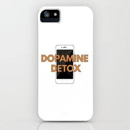 Dopamine Detox iPhone Case