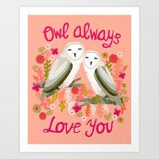 Owl Always Love You - Valentines Barn Owls, owl, owls, cute, animals, birds, andrea lauren Art Print