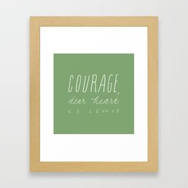 """COURAGE DEAR HEART"" - C.S. Lewis quote / green Framed Art Print"