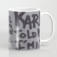 karl Mugs featuring Karl told me... by Ludovic Jacqz