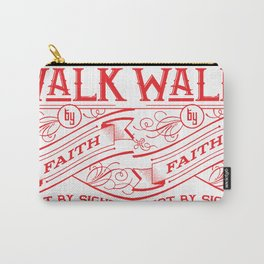 Walk by Faith (RED FONT COLOR) Carry-All Pouch
