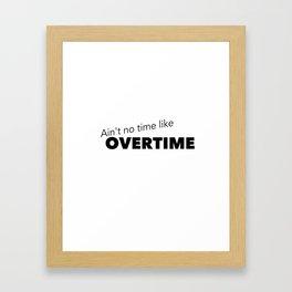 Overtime Framed Art Print
