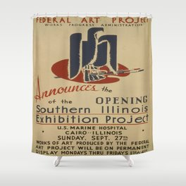 Vintage poster - Southern Illinois Exhibition Project Shower Curtain