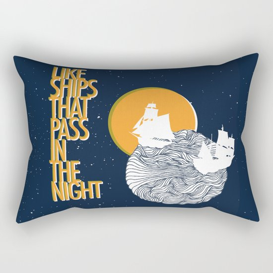 Like ships that pass in the night Rectangular Pillow