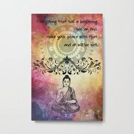 Zen Art Inspirational Buddha Quotes Life Metal Print