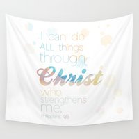 christ Wall Tapestries featuring i can do all things through Christ by studiomarshallarts