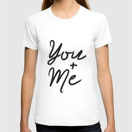 Printable Art You & Me Typography Art Inspirational Print Wall Art Motivational Print T-shirt