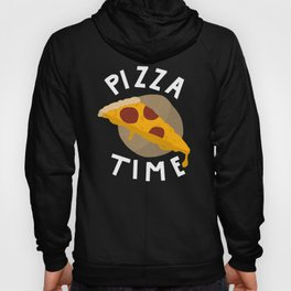 Pizza Time white text shirt Hoody