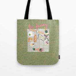 Be Fancy Tote Bag