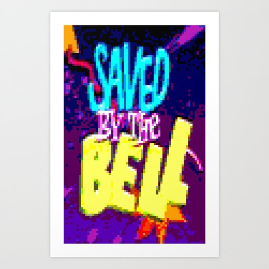 Saved By The Bell Art Print